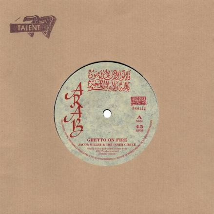 Jacob Miller - Ghetto On Fire / Version (Arab / Pressure Sounds) 7""